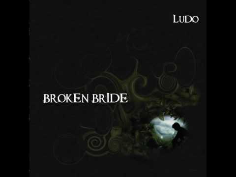 Broken Bride de Ludo Letra y Video