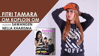 Om Koploin Om (Feat. One Nada) - Fitri Carlina