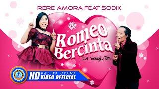 Romeo Bercinta - Rere Amora, Sodiq Monata