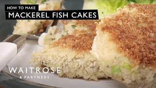 Mackerel Fish Cakes | Waitrose