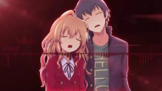 Nightcore - Selfish ♥