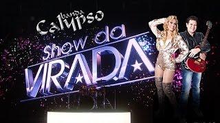 Entre Tapas e Beijos Banda Calypso no  Show da Virada 2012-2013