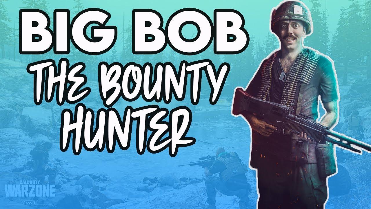 Bobby Poff - BIG BOB THE BOUNTY HUNTER - Call of Duty: Warzone