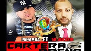 Paramba Ft Jucafri - La Cartera Preña (NUEVO 2014)
