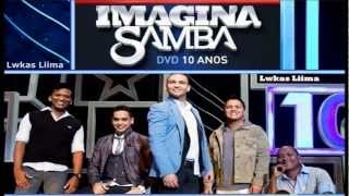 ImaginaSamba - Me Assume ou Me Esquece | Ao Vivo DVD 2013