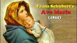 Franz Schubert's -   Ave Maria (1825)