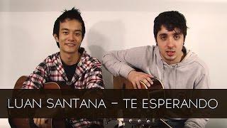 Te Esperando - Luan Santana (Cover)