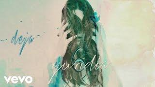 Yuridia - Deja (Cover Audio)
