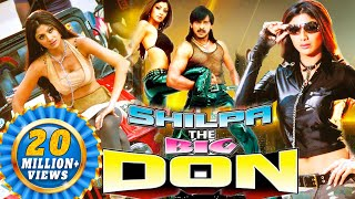 Shilpa - The Big Don (2016) | Latest South Hindi Dubbed Full Action Movie | Shilpa shetty, Upendra width=