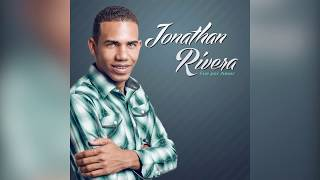 Fue por Amor | Jonathan Rivera | Música  Cristiana