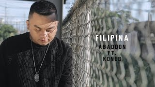 Abaddon - Filipina Ft. Koneb (With Lyrics)