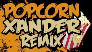 PUNYASO - Popcorn (XANDER Remix)