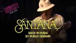 Santana Live In Dubai Feb 26, 2016