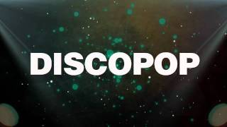 DISCOPOP - Greatest Hits Music Video Party