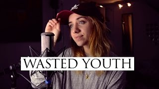 Wasted Youth - Fletcher (cover by Emma Lachance)
