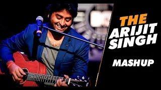 Arijit Singh Best Love Mashup || Best Mashup Remix Of 2018