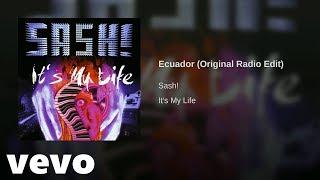 Sash ! - Ecuador (Original Radio Edit) (Original Soundtrack)