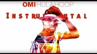 OMI - Hula Hoop [Instrumental] + DL