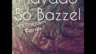 Mavado - So Bazzel Remix