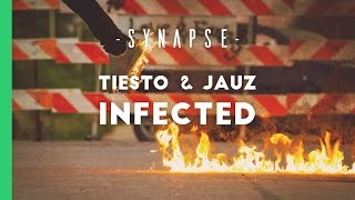 Tiësto & JAUZ - Infected [Free]