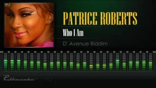 Patrice Roberts - Who I am (D' Avenue Riddim) [Soca 2017] [HD]