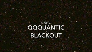 Quantic Blackout