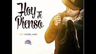 Hoy Te Pienso - Zafiro Rap  ( LETRA)
