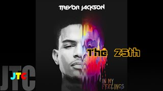 Trevor Jackson - The 25th (Lyrics)