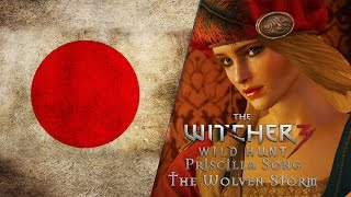 The Witcher 3 - Priscilla's Song - The Wolven Storm [Japanese LANGUAGE]