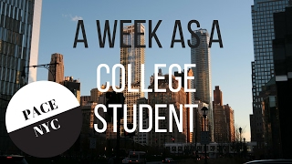 A WEEK AS A COLLEGE STUDENT | PACE UNIVERSITY | NYC width=