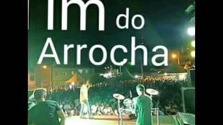 A MELHOR MÚSICA DA ARROCHADEIRA   TIM DO ARROCHA