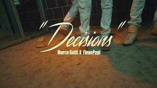 Marco Gotti X FinaoPapi - Decisions (Official Video) SHOT BY: @SHONMAC071