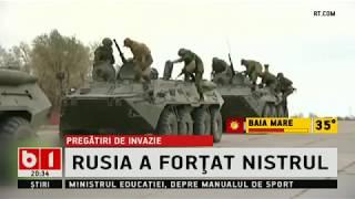 STIRI B1TV RUSIA, GATA SA ATACE MOLDOVA, AU FORTAT NISTRUL