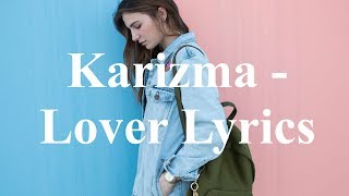 Karizma - Lover Lyrics