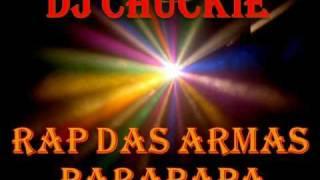 DJ Chuckie Rap Das Armas PARAPAPA