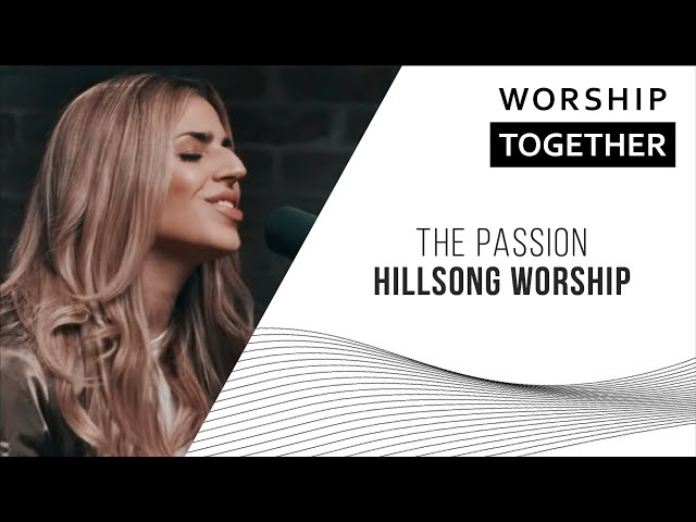 Download thumbnail for Hillsong Worship // The Passion