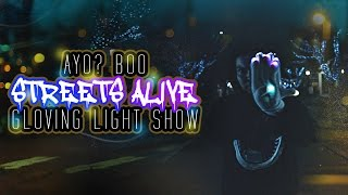 (Ayo?) Boo - Streets Alive Gloving Light Show [EmazingLights.com]