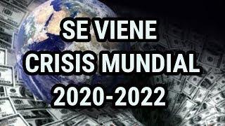 SE ACERCA UNA CRISIS MUNDIAL APOCALIPTICA 2018-2020
