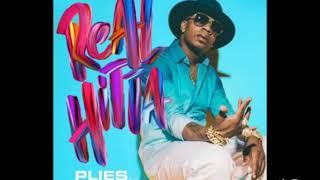 Plies - Real Hitta feat. Fort Worth Pac , Kodak Black