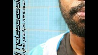 Xeg (Mike Phelps Mixtape) ft Dj NelAssassin