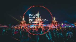 Future - Mask Off Official Instrumental