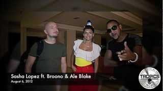 Sasha Lopez ft. Broono & Ale Blake at Disco Tropics (Lloret de Mar)
