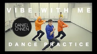 Daniel Owen - Vibe With Me - Dance Practice