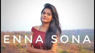 Enna Sona - OK Jaanu [ A.R. Rahman ]  Female cover   By Subhechha Mohanty ft Aasim Ali