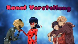 Kanal Vorstellung für Miraculous Ladybug Lover💖