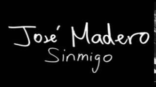 José Madero - Sinmigo (Instrumental)