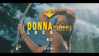 Donna - Loco (Video Official)