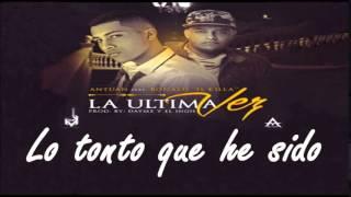 Letra La ultima vez Antuan Feat Ronald El Killa