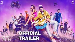 Mar Gaye Oye Loko (Official Trailer) Gippy Grewal, Binnu Dhillon, Jaswinder Bhalla | Rel. 31 August width=