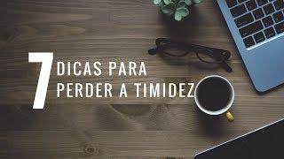 7 DICAS PARA PERDER A TIMIDEZ - THASSIA ANDRADE